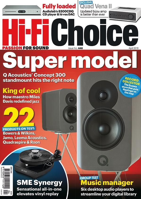 April issue on sale | Hi-Fi Choice